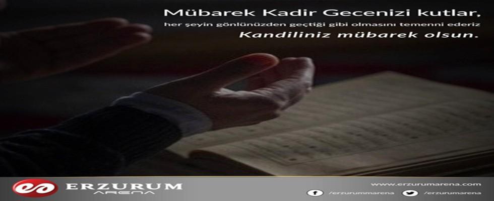 Erzurum Arena Gazetesi Kadir Gecenizi Kutlar