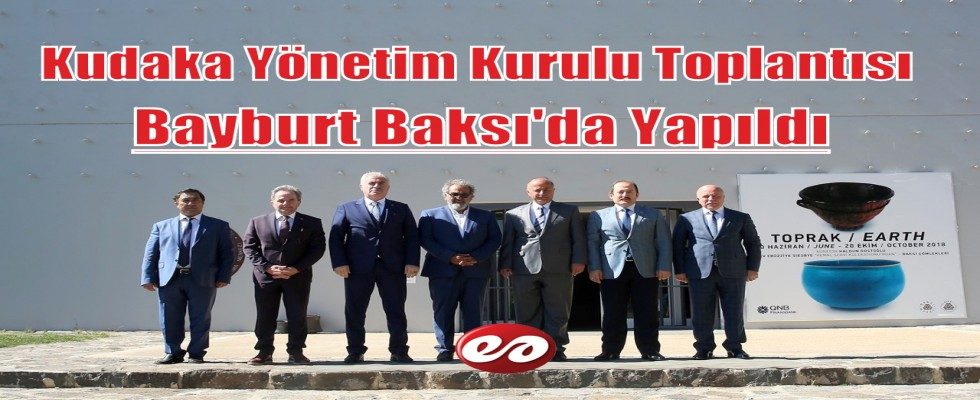 Kudaka Yönetim Kurulu Toplantısı Bayburt'ta Yapıldı