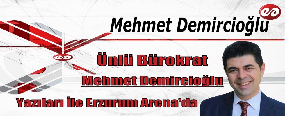 Mehmet Demircioğlu Yazıları İle Erzurum Arena'da