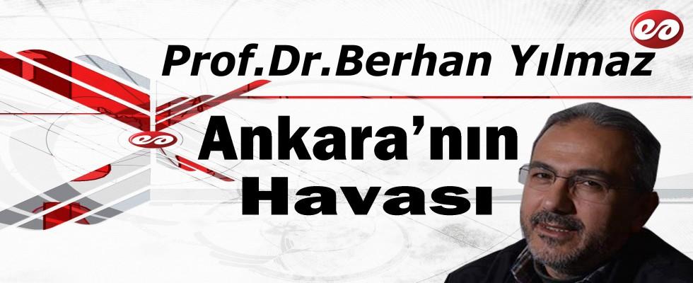 'Ankara'nın Havası' Prof. Dr. Berhan Yılmaz'ın Kaleminden