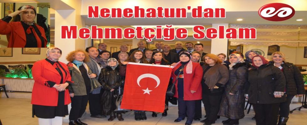 Nenehatun'dan Mehmetçiğe Selam