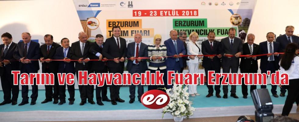Tarım ve Hayvancılık Fuarı Erzurum'da