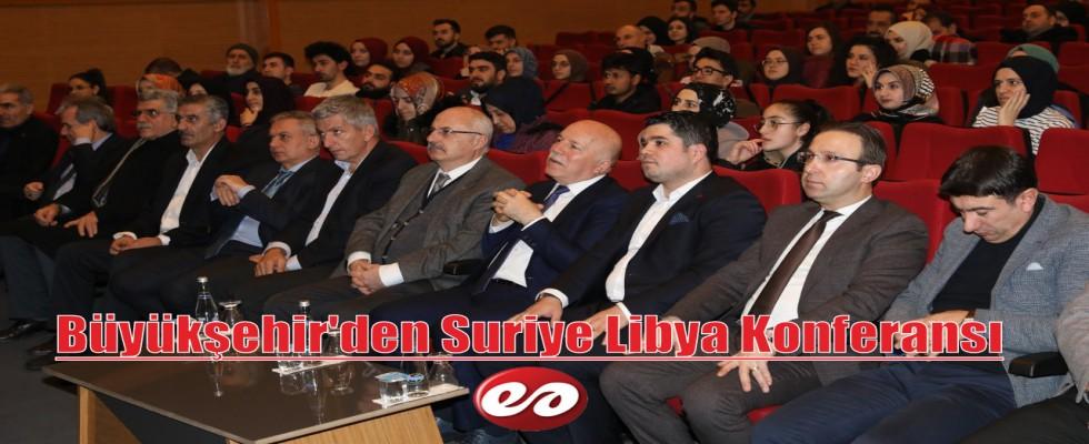 Büyükşehir'den Suriye - Libya Konferansı