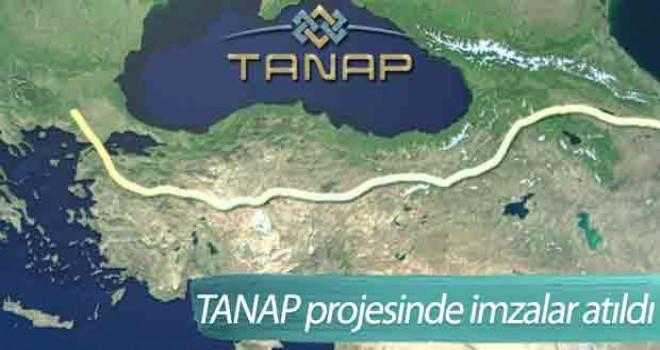 TANAP'ta imzalar atıldı