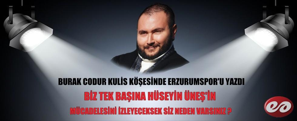 Burak Codur Kulis Köşesinde Erzurumspor'u Yazdı