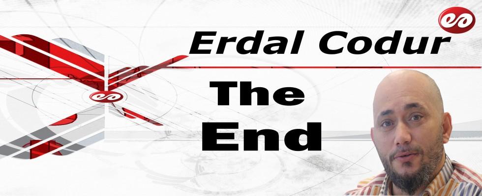 'The End' Erdal Codur'un Kaleminden