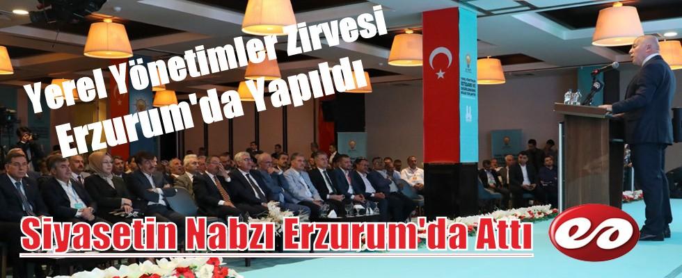 Yerel Yönetimler Zirvesi Erzurum'da Yapıldı