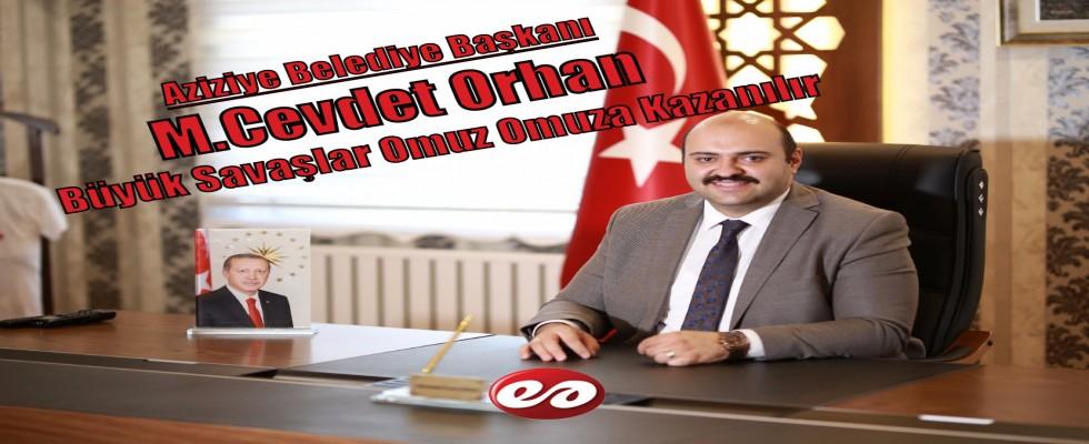 Aziziye Belediye Başkanı M.Cevdet Orhan'dan 30 Ağustos Zafer Bayramı Mesajı
