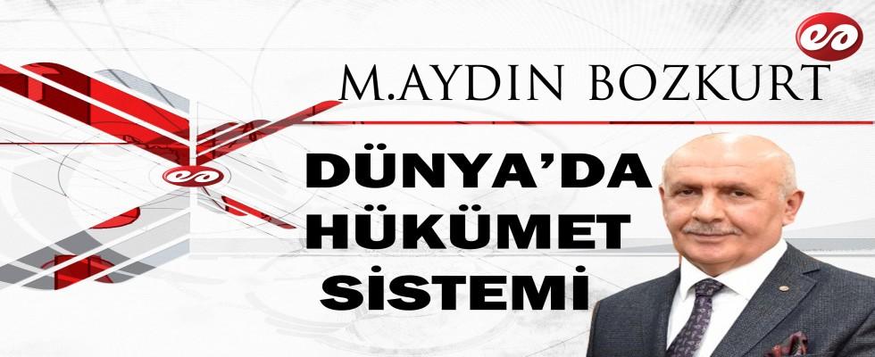 ''DÜNYA'DA HÜKÜMET SİSTEMLERİ'' M.AYDIN BOZKURT'UN KALEMİNDEN