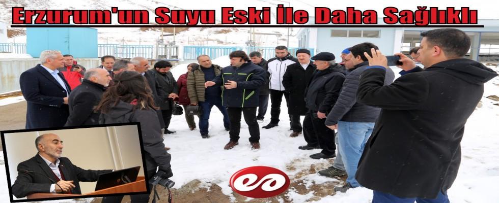 Erzurum'un Suyu Eski İle Daha Sağlıklı