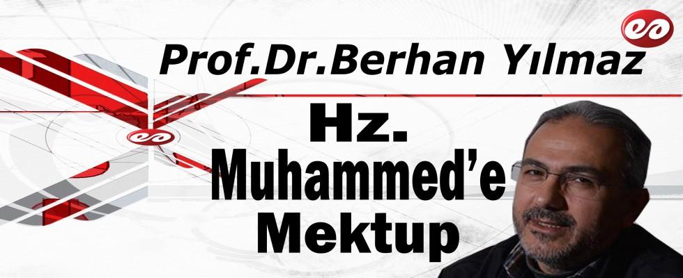 'Hz. Muhammed Mustafa'ya Mektup' Prof. Dr. Berhan Yılmaz'ın Kaleminden