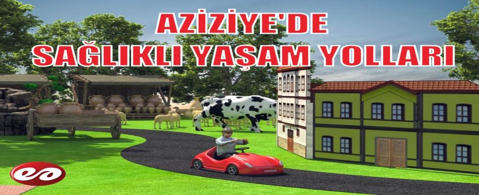 AZİZİYE'DE SAĞLIKLI YAŞAM YOLLARI