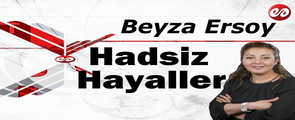 'Hadsiz Hayaller' Beyza Ersoy'un Kaleminden
